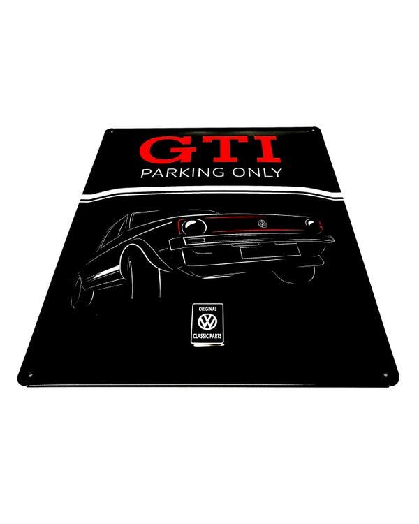 """""""Golf 1 GTI Parking only""""-Schild"""