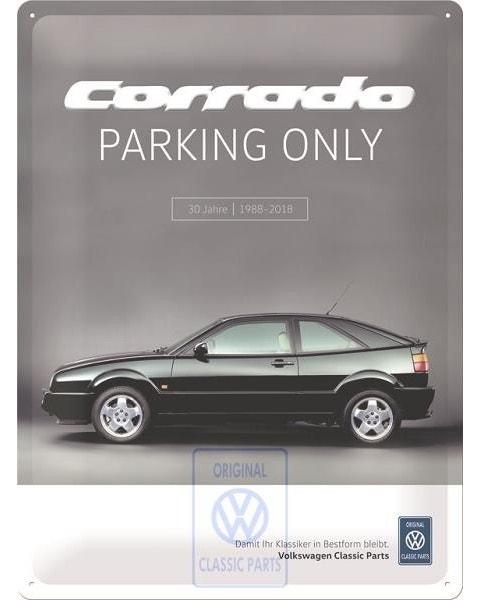 Corrado Parking Only Sign