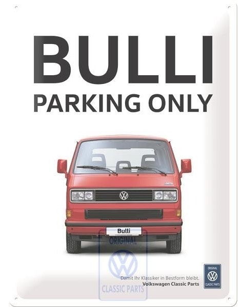 Bulli/T25 Parking only Sign
