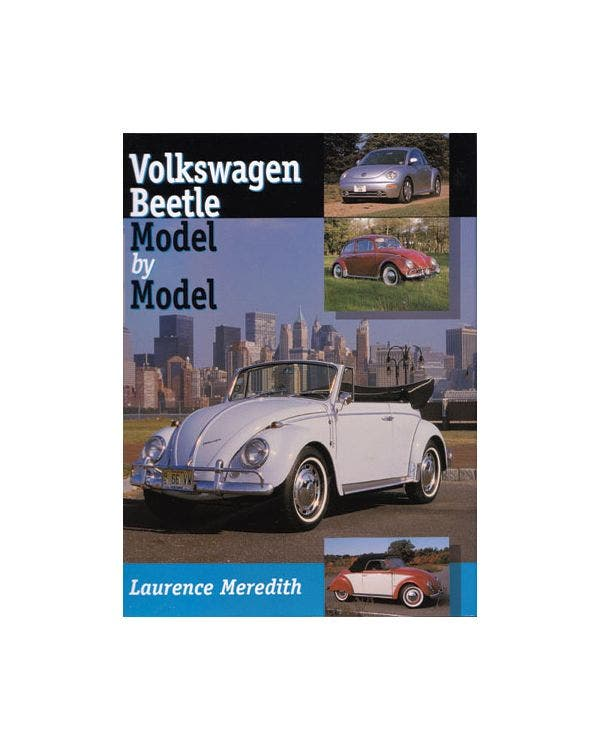 VW beetle, Model by Model By Laurence Meredith