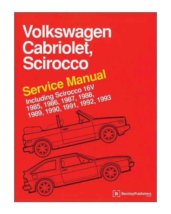 Bentley Manual, Cabriolet & Scirocco 1985-1993