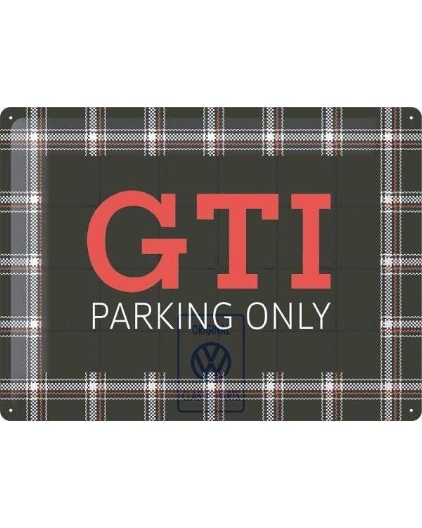 """""""GTI Parking only""""-Schild"""
